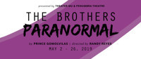 The Brothers Paranormal  in Minneapolis / St. Paul