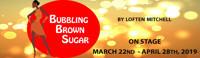 Bubbling Brown Sugar in Broadway