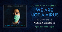 We Are Not A Virus: A Concert to #StopAsianHate in New Hampshire