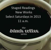 Black Coffee Staged Reading Series: If Life Was Like a B Movie in Tampa