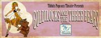 TIBBITS POPCORN THEATRE PRESENTS GOLDILOCKS AND THE THREE BEARS in Detroit