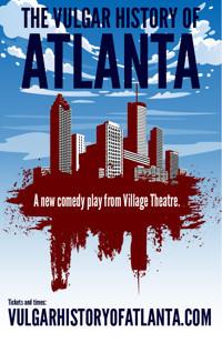 The Vulgar History of Atlanta in Atlanta