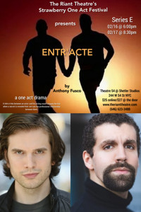 ENTR'ACTE in Off-Off-Broadway