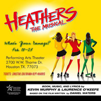 Heathers the Musical  in Houston