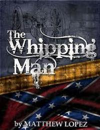 The Whipping Man in Jackson, MS