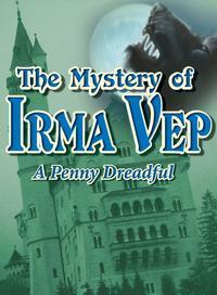 The Mystery of Irma Vep in Central New York