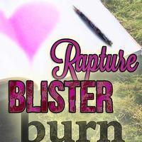 Rapture, Blister, Burn in Albuquerque