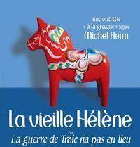 Old Hélène  Or The Trojan War Did Not Take Place in France