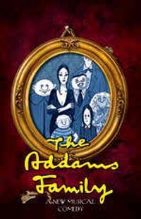 The Addams Family A New Musical Comedy in Mesa
