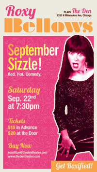 Roxy Bellows Plays The Den - September Sizzle in Chicago