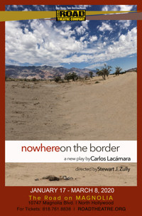 NOWHERE ON THE BORDER in Los Angeles