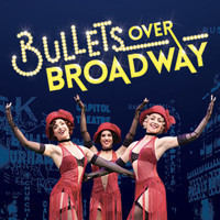 Bullets Over Broadway in Broadway
