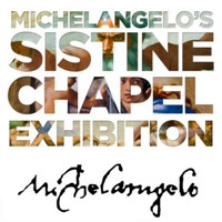Michelangelo's Sistine Chapel: The Exhibition in Atlanta