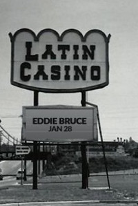 Eddie Bruce Remembers The Latin Casino in Broadway