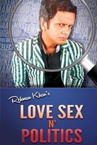Love Sex N'Politics in India