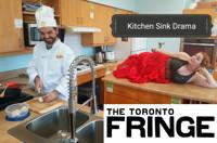 Kitchen Sink Drama at Toronto Fringe in Toronto