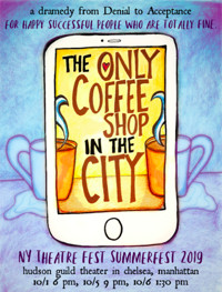 The Only Coffee Shop in the City in Off-Off-Broadway
