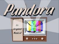 Pandora: An Original Musical in San Francisco