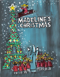 MADELINE'S CHRISTMAS  in Broadway