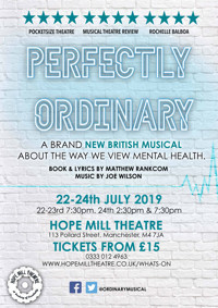 Perfectly Ordinary in UK / West End