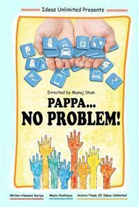 Ideas Unlimited's PAPPA...NO PROBLEM! in India