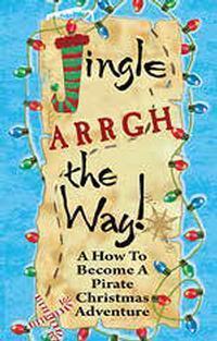 Jingle Arrgh The Way! in Central Pennsylvania