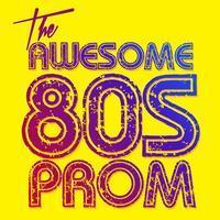 The Awesome 80s Prom in Maine
