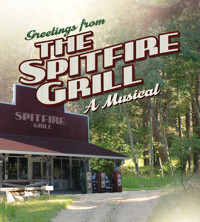 THE SPITFIRE GRILL, A MUSICAL in Broadway