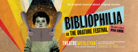 Bibliophilia, or The Orature Festival (An Original Musical) in Dallas