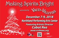 Making Spirits Bright! Vaud-Villities 2018 Holiday Show in Columbus
