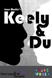 Jane Martin's Keely and Du by Innovocative Theatre in Off-Off-Broadway