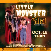 Little Monster Tales LIVE- Sensory Friendly in Miami Metro