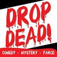 Drop Dead! in Mesa