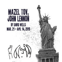 MAZEL TOV, JOHN LENNON by David Wells World Premiere in Detroit
