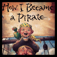 How I Became a Pirate in Broadway