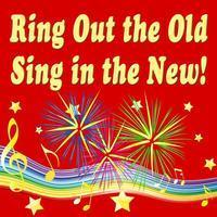 Ring Out the Old...Sing in the New! in Kansas City