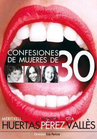 Confessions of Women 30 in Spain