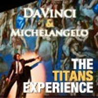 DaVinci & Michelangelo: The Titans Experience in Dallas