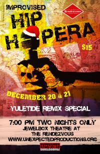 An Improvised Hip Ho-Ho-Hopera: Yuletide Remix Special in Seattle