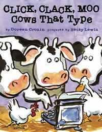 Click Clack Moo: Cows That Type in Broadway