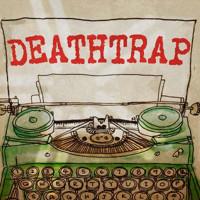 Deathtrap in Sacramento