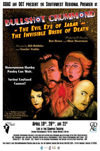 Bullshot Crummond in The Evil Eye of Jabar and The Invisible Bride of Death in Dallas