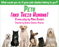 Fearless Productions presents Pets (And Their Humans) in Broadway