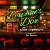 Daphne's Dive by Quiara Alegria Hudes in Philadelphia