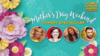 Aurora Comedy Nights presents Mother's Day Weekend Comedy Spectacular in Atlanta