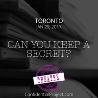 Confidential Theatre Project in Toronto