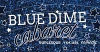 Blue Dime Cabaret in Denver