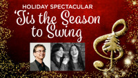 Holiday Spectacular - 'Tis the Season to Swing in Central Virginia