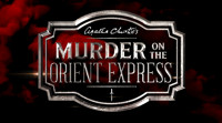 Agatha Christie's Murder on the Orient Express in Boston