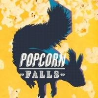 POPCORN FALLS in Omaha